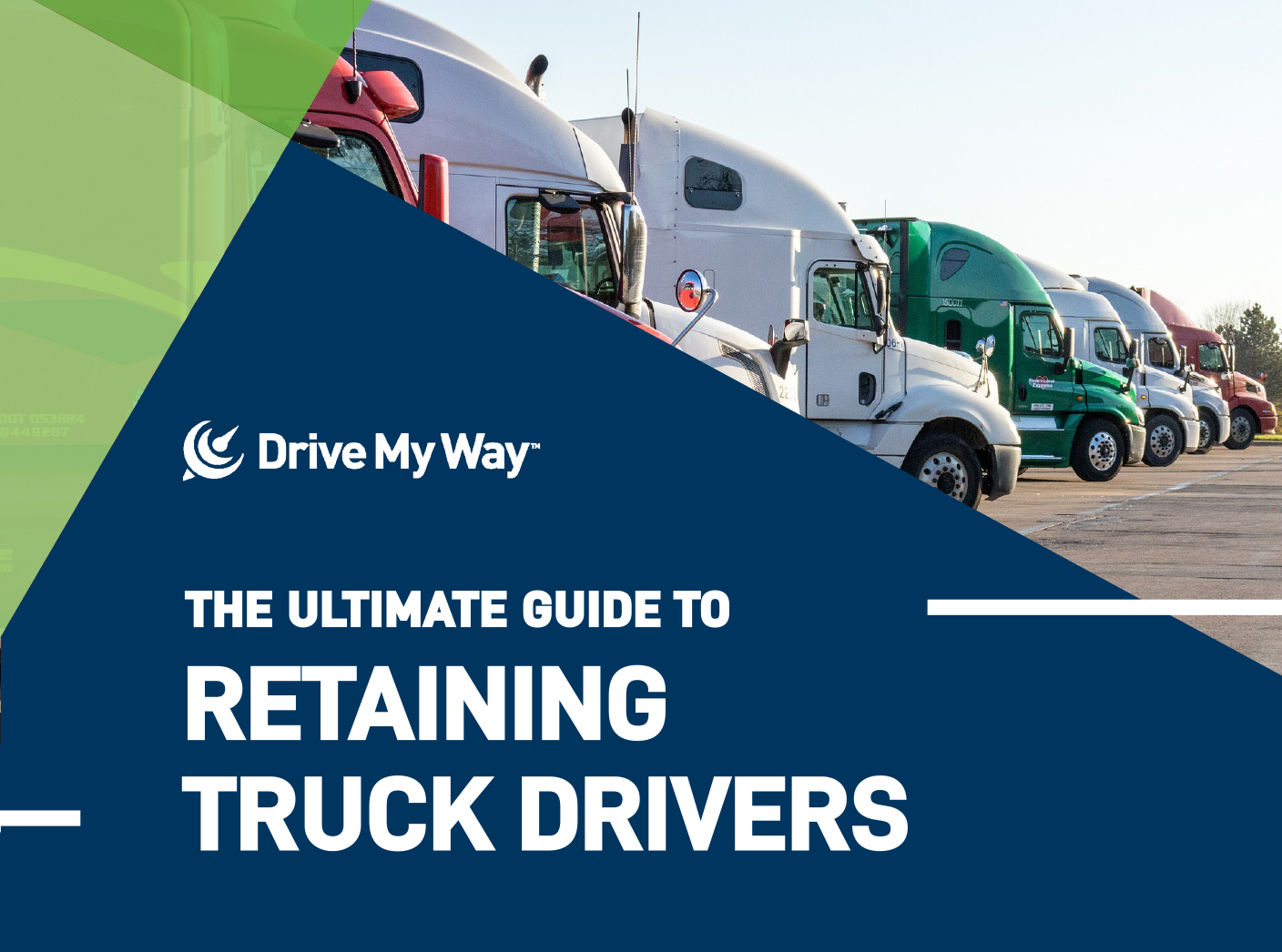 Ultimate Guide to Retaining Truck Drivers