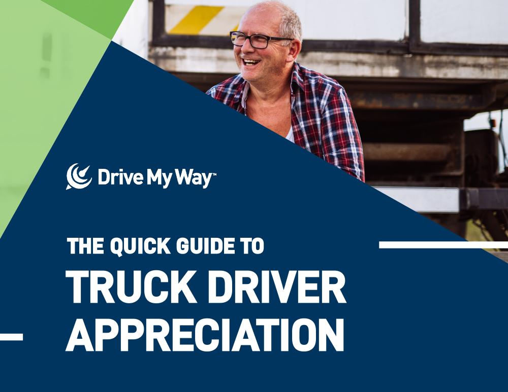 Quick Guide to Truck Driver Appreciation